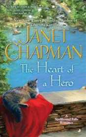Heart of a Hero : Spellbound Falls Romances - Chapman, Janet