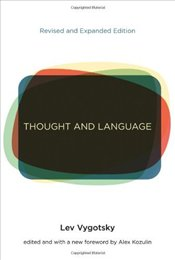 Thought and Language 2e - Vygotsky, L.S.