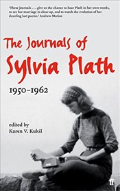 Journals of Sylvia Plath : 1950 - 1962 - Plath, Sylvia