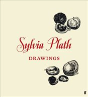 Sylvia Plath : Drawings - Plath, Sylvia