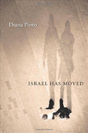 Israel Has Moved - Pinto, Diana