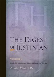 Digest of Justinian : v. 2 - Watson, Alan