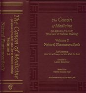 Canon of Medicine Volume 2 : Natural Pharmaceuticals - Bakhtiar, Laleh
