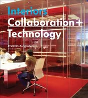 Interiors : Collaboration + Technology : STUDIOS Architecture - Collective,