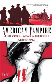 American Vampire : Vol. 1 - King, Stephen