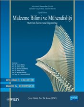 Malzeme Bilimi ve Mühendisliği : Materials Science and Engineering : 8. Baskıdan Çeviri - Callister, William D.