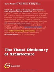 Visual Dictionary of Architecture - Ambrose, Gavin