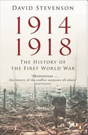 1914-1918 : The History of the First World War - Stevenson, David