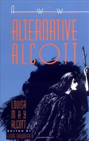 Alternative Alcott (American Women Writers) - Showalter, Elaine