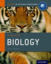 Ib Biology : Course Book : Oxford Ib Diploma Program - Allott, Andrew