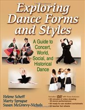 Exploring Dance Forms and Styles - Scheff, Helene