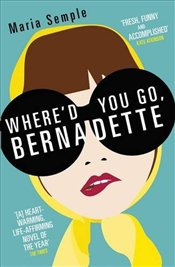 Whered You Go, Bernadette - Semple, Maria