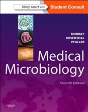 Medical Microbiology 7e : with STUDENT CONSULT Online Access - Murray, Patrick R.
