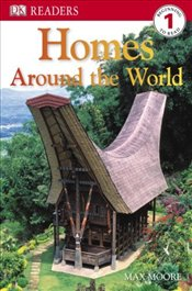 Homes Around the World (DK Reader - Level 1 (Quality)) - Moore, Max