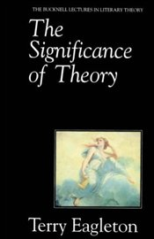Significance of Theory - Eagleton, Terry