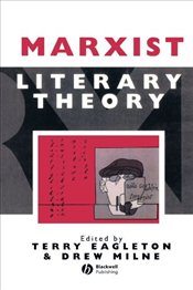 Marxist Literary Theory - Eagleton, Terry
