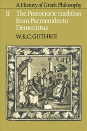 History of Greek Philosophy : Presocratic Tradition from Parmenides to Democritus V2 - Gutrie, W.K.C.