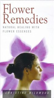 FLOWER REMEDIES - WILDWOOD, CHRISTINE