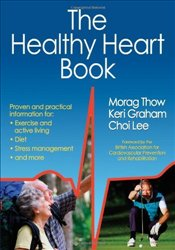 Healthy Heart Book - Thow, Morag