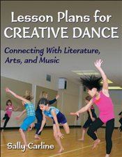 Lesson Plans for Creative Dance - Carline, Sally