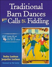 Traditional Barn Dances with Calls and Fiddling - Laufman, Dudley