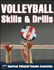 Volleyball Skills and Drills - The American Volleyball Coaches Association