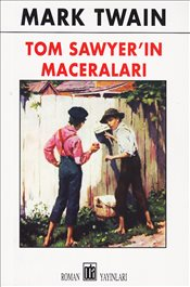 Tom Sawyerin Maceraları - Twain, Mark
