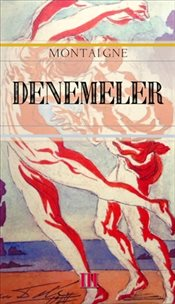 Denemeler - Montaigne, Michel De