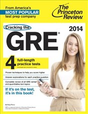 Cracking the GRE, 2014 Edition (Graduate School Test Preparation) - Princeton Review