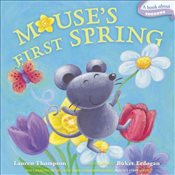 Mouses First Spring : A Book about Seasons - Thompson, Lauren