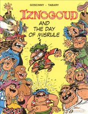 Iznogoud Vol. 3 : Iznogoud and the Day of Misrule - Goscinny, Rene