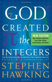 God Created the Integers: The Mathematical Breakthroughs That Changed History - Hawking, Stephen