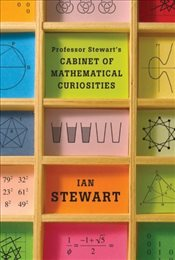 Professor Stewarts Cabinet of Mathematical Curiosities - Stewart, Ian