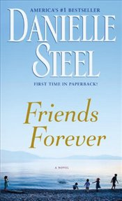 Friends Forever - Steel, Danielle