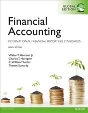 Financial Accounting 9e : International Financial Reporting Standards - Harrison, Walter T.