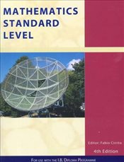 Mathematics Standard Level: For Use with the International Baccalaureate Diploma Programme  - Tobin, Patrick