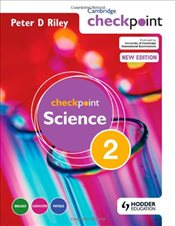Cambridge Checkpoint Science: Students Book Bk. 2 - Riley, Peter D.