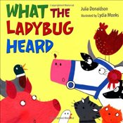 What the Ladybug Heard - Donaldson, Julia