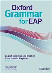 Oxford Grammar for EAP : English grammar and practice for Academic Purposes - Paterson, Ken