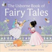 Usborne Book of Fairy Tales - Amery, Heather