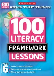 100 Literacy Framework : Lessons for Year 6 with CD-Rom - Matthews, Gill