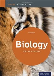 IB Biology : Study Guide: For the IB diploma  - Allott, Andrew