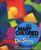 My Many Coloured Days - Seuss, Dr.