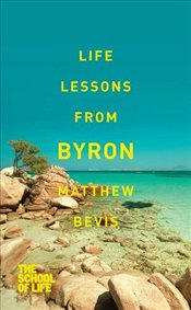 Life Lessons from Byron - Bevis, Matthew