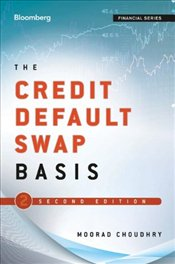 Credit Default Swap Basis 2e - Choudhry, Moorad