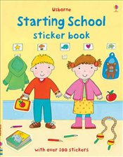 Starting School Sticker Book: Over 100 stickers (Usborne Sticker Books) - Brooks, Felicity
