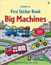 Big Machines Sticker Book (Usborne First Sticker Books) - Brooks, Felicity