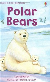 Polar Bear (First Reading Level 4) - Mason, Conrad