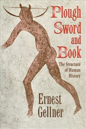 Plough, the Sword and the Book - Gellner, Ernest