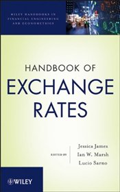 Handbook of Exchange Rates (Wiley Handbooks in Financial Engineering and Econometrics) - JAMES, JESSICA